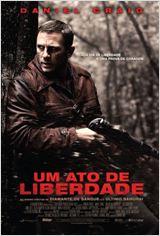 Filmes da Segunda Guerra - Um ato de liberdade